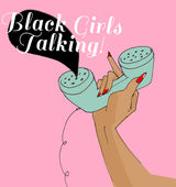 podcast-rec_blackgirlstalking
